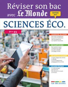 Réviser son bac avec Le Monde : Sciences économiques et sociales, Terminale ES - 9782820806000 - rue des écoles