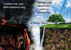 Christopher Moore idézete a bűntudatról. A kép forrása: Angyali Hangok Üzenetei Christopher Moore, Rainbow Dash, Waterfall, Life Quotes, Motivation, Sayings, Outdoor, Inspiration, Quotes About Life