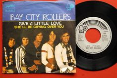 """BAY CITY ROLLERS GIVE A LITTLE LOVE 1975 RARE EXYU 7""""PS"""