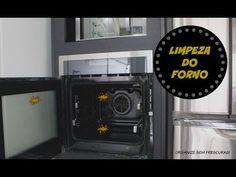 COMO LIMPAR O FORNO | Organize sem Frescuras!