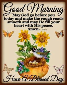 Blessed Morning Quotes, Good Morning Quotes For Him, Good Morning Beautiful Quotes, Good Morning Inspirational Quotes, Morning Greetings Quotes, Morning Blessings, Good Morning Picture, Good Morning Flowers, Good Morning Images
