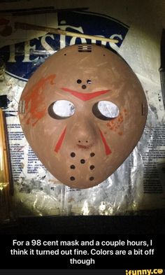 For a 98 cent mask and a couple hours, I think it turned out fine. Colors are a bit off though - For a 98 cent mask and a couple hours, I think it turned out fine. Colors are a bit off though - iFunny :) Friday The 13th Memes, Funny Friday, Friday Humor, Jason Voorhees, Popular Memes, Things To Think About, Fun Facts, Give It To Me, Couples