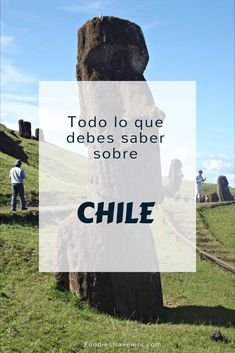 Sácale el máximo provecho para conocer #Chile. Actividades, que comer y lo que no te puedes perder.
