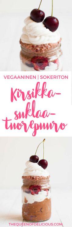Kirsikka-suklaatuorepuuro | Vegaaninen aamiainen | Guteeniton tuorepuuro | Helppoa aamupala | Terveellinen resepti