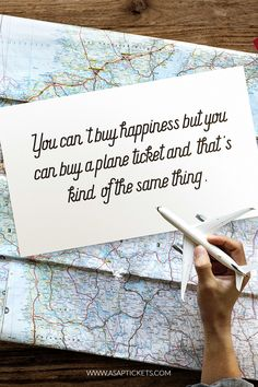 You can't buy happiness but you can buy a plane ticket and that's kind of the same thing. Travel Quotes #travelquotes #travel #quotes