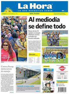 Los temas destacados son: Al mediodía se define todo, Correa: Secap daría cursos de manejo, Cumandá con pocas visitas y Niñito con nueva pinta.