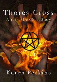Thores-Cross: A Yorkshire Ghost Story, http://www.amazon.com/dp/B00D1YP1GK/ref=cm_sw_r_pi_awdm_dGFJub0Z1Q7YG