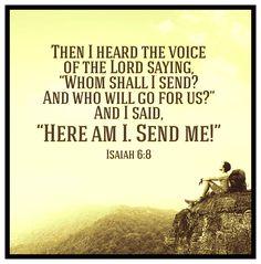 Isaiah 6:8 Isaiah 6 8, Book Of Isaiah, The Voice, Lord, Sayings, Books, Livros, Libros, Lyrics