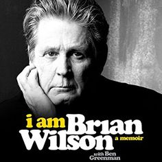 awesome I Am Brian Wilson   Brian Wilson   AudioBook Free Download