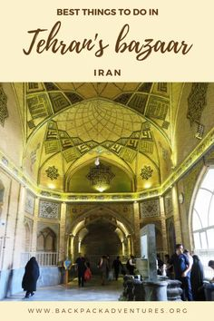 Tehran grand bazaar: a travel guide in pictures - Backpack Adventures Book Hotel Online, Domestic Flights, Grand Bazaar, Historical Monuments, Backpacking Tips, Tehran, Travel Guides, Travel Tips, Travel Destinations