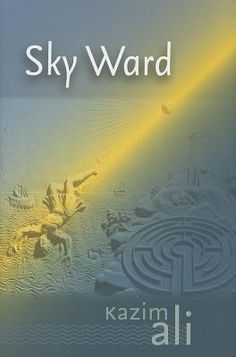 Sky Ward gives us hints of narrative—the story of Icarus, the life of the poet—but Ali skillfully prevents the narrative from ever coalescing.