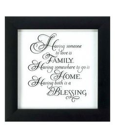 Another great find on #zulily! 'Having Someone to Love' Framed Wall Sign #zulilyfinds