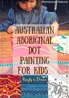 Montessori Nature: AUSTRALIAN ABORIGINAL DOT PAINTING FOR KIDS AND ART RESOURCES Aboriginal Art For Kids, Aboriginal Education, Aboriginal Dot Painting, Aboriginal Culture, Aboriginal Art Australian, Art Education, Indigenous Australian Art, Australia For Kids, Montessori Art