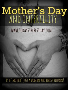 Mothers Day and Infertility