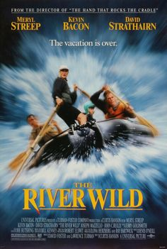 1994 - Río salvaje (The River Wild) - Curtis Hanson