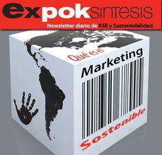 ¿Qué es el Marketing Sustentable? http://www.expoknews.com/2013/06/26/que-es-el-marketing-sostenible/