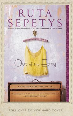 Out of the Easy by author Ruta Sepetys