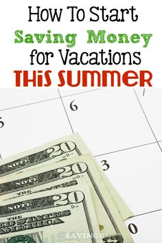 How To Start Saving Money for Vacations This Summer