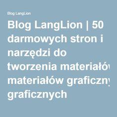 Blog LangLion   50 darmowych stron i narzędzi do tworzenia materiałów graficznych