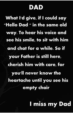 Dad In Heaven Quotes, Miss You Dad Quotes, Quotes To Live By, Daddy I Miss You, I Love My Dad, Dad Poems, Father Quotes, Tu Me Manques, Inspiring Quotes About Life