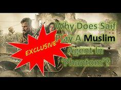 SAIF ALI KHAN ON WHY HE PLAYS MUSLIM CHARACTER IN 'PHANTOM'!