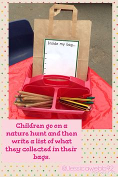Children go on a nature hunt and write a list of what they have collected in their bags afterwards. Forest School Activities, Eyfs Activities, Nursery Activities, Writing Activities, Autumn Activities, Nature Activities, Eyfs Classroom, Outdoor Classroom, Outdoor School
