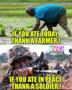If you ate today, thank a farmer. If you ate in peace, thank a soldier. I Love America, God Bless America, Army Mom, Military Humor, Support Our Troops, Real Hero, American Soldiers, American Pride, Quotes To Live By