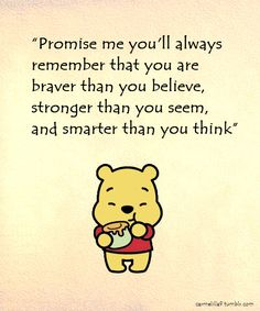 Winnie the Pooh quotes | Tumblr SHAY THIS IS WHAT I WAS LAUGHING ABOUT TODAY.