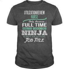 Awesome Tee For Utilization Review Nurse - #t shirt designs #silk shirts. GET YOURS => https://www.sunfrog.com/LifeStyle/Awesome-Tee-For-Utilization-Review-Nurse-145818616-Dark-Grey-Guys.html?id=60505