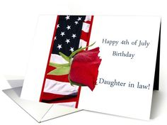 4th of July birthday rose for daughter in law card