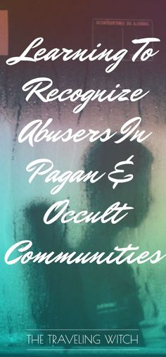 Learning To Recognize Abusers In Pagan & Occult Communities // Magick // Witchcraft // The Traveling Witch What Is Spirituality, Spiritual Beliefs, Spiritual Awakening, Traditional Witchcraft, Witchcraft For Beginners, Kitchen Witch, Book Of Shadows, Occult, Magick