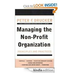 Managing the Non-Profit Organization: Principles and Practices found on amazon.com