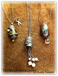 Altered thimble necklaces by Cindy Tucker
