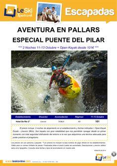 Escapada Aventura Pallars: Esp Pte del Pilar 11-13 Octubre + Open Kayak desde 101€ ultimo minuto - http://zocotours.com/escapada-aventura-pallars-esp-pte-del-pilar-11-13-octubre-open-kayak-desde-101e-ultimo-minuto/