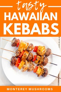 Try these Hawaiian kebabs this summer! This delicious healthy grilling recipe is made with vegetables and pineapple, all topped off with teriyaki sauce. Baby Bella Mushroom Recipes, Vegetarian Mushroom Recipes, Best Mushroom Recipe, Kebabs, Skewers, Mushroom Side Dishes, Mushroom Appetizers, Healthy Grilling Recipes, Pineapple Recipes