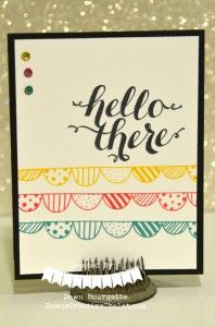 Hi There & Boutique Borders Stamps, Rhinestones colored with Blendabilities! Dawn Bourgette - Dawn's Creative Chalet. http://www.dawnscreativechalet.stampinup.net #stampinup #dawnscreativechalet #cardmaking #papercrafting #stamping #handstamped #diy #crafty #memorykeeping