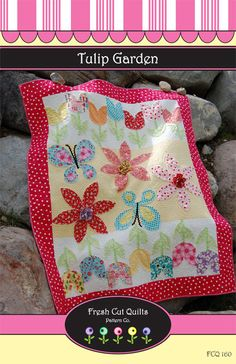 Tulip Garden Quilt Pattern fresh cut quilts downloadable pdf