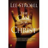 The Case for Christ:  A Journalist's Personal Investigation of the Evidence for Jesus (Paperback)By Lee Strobel