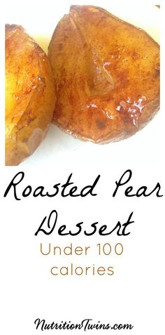 Roasted Pears | Sweet, Healthy Dessert Recipe | Perfect for the Holidays | Only 96 Calories | For MORE RECIPES, fitness & nutrition tips please SIGN UP for our FREE NEWSLETTER www.NutritionTwins.com