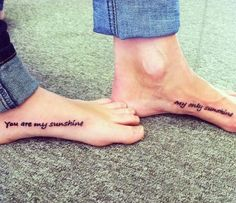 you are my sunshine tattoo for mom and daughter.if only my mom would get a tattoo. 16 Tattoo, Get A Tattoo, Tattoo Quotes, Tattoo Mom, Tattoo Guys, Samoan Tattoo, Polynesian Tattoos, Tattoo Life, Couple Tattoos