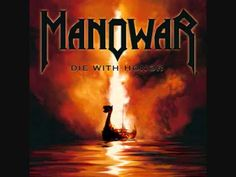 Manowar, Die With Honor, Magic Circle Music, 4 min. Heavy Metal Music, Heavy Metal Bands, Ac Dc Rock, The Rock, Rock N Roll Music, Rock And Roll, Manowar Band, Hard Rock, Rock Bands