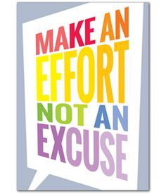 """Make an effort not an excuse."" Motivate and educate your students with the powerful message on this stylish poster."