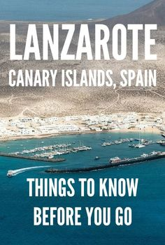 Travel tips for Lanzarote, one of the seven islands in the Canary chain belonging to Spain. Plan your trip with this useful guide.