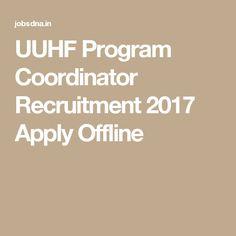 UUHF Program Coordinator Recruitment 2017 Apply Offline