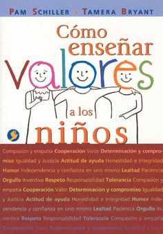 Como Ensenar Valores A Los Ninos / THe Values Book