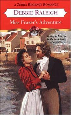 Debbie Raleigh - Miss Frazer's Adventure