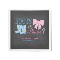 Boots or Bows Gender Reveal Social gathering Child Bathe Paper Serviette.  See more at the photo link