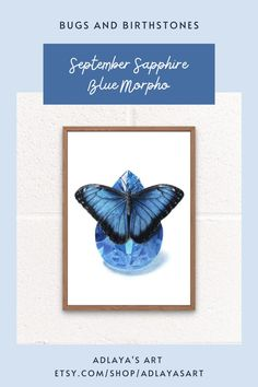 This September birthstone art print features a sapphire gemstone drawing created in exquisite detail in coloured pencil, with a butterfly perched on top. These prints are available for digital download in my Etsy shop, and make perfect September birthday gifts! For more insect birthday ideas visit etsy.com/shop/adlayasart Gemstone Art Print | Birthstone Wall Art | Crystal Drawing Birthday Gifts For Sister, Sister Gifts, Gifts For Mom, Birthday Ideas, Crystal Drawing, September Birthday, Blue Morpho, Sapphire Gemstone, Blue Butterfly