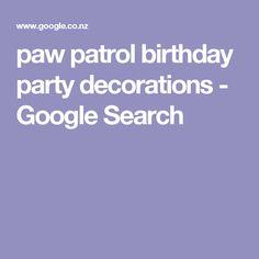 paw patrol birthday party decorations - Google Search