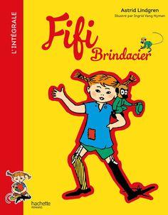 « Fifi Brindacier, l'intégrale » d'Astrid Lindgren, illustré par Ingrid Vang…